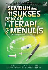sembuh dan sukses terapi menulis (new cover versi dapur buku 2)