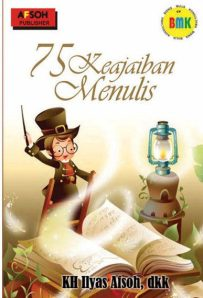 tujuh puluh lima keajaiban menulis