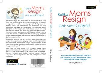 Sampul _Ketika Moms Resign Gak Mati Gaya Siap Cetak